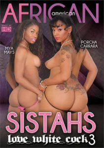 Sistahs Love White Cock 3 (2016)
