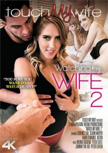 Watching My Wife 2